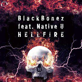 BLACKBONEZ FEAT. NATIVE U - HELLFIRE